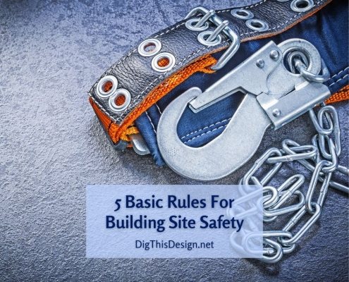 5 Basic Rules For Building Site Safety
