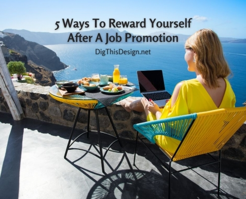 5 Ways To Reward Yourself After A Job Promotion
