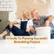 A Guide To Planning Successful Remodeling Projects