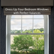 Dress Up Your Bedroom Windows with Perfect Valances