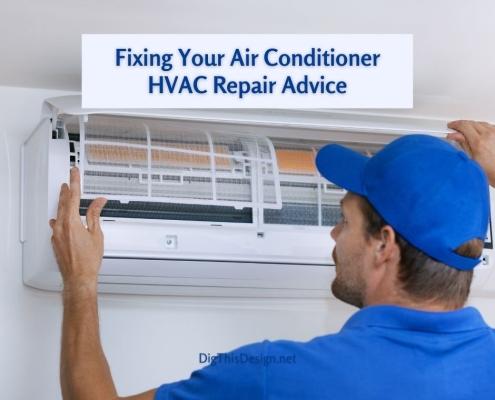 Fixing Your Air Conditioner HVAC Repair Advice