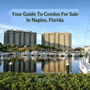 Your Guide To Condos For Sale In Naples, Florida