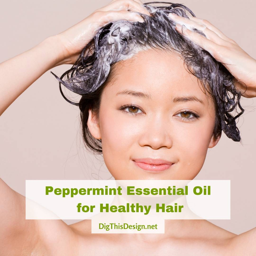 4 Reasons to Use Peppermint Essential Oil for Healthy Hair