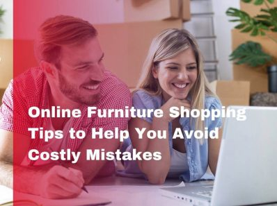Online Furniture Shopping Tips to Avoid Costly Mistakes