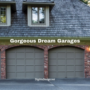 Gorgeous Dream Garages
